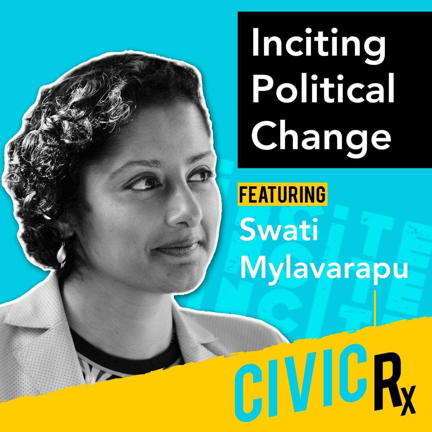 Investing in the next generation of Democratic leadership, with Swati Mylavarapu (EP.11)