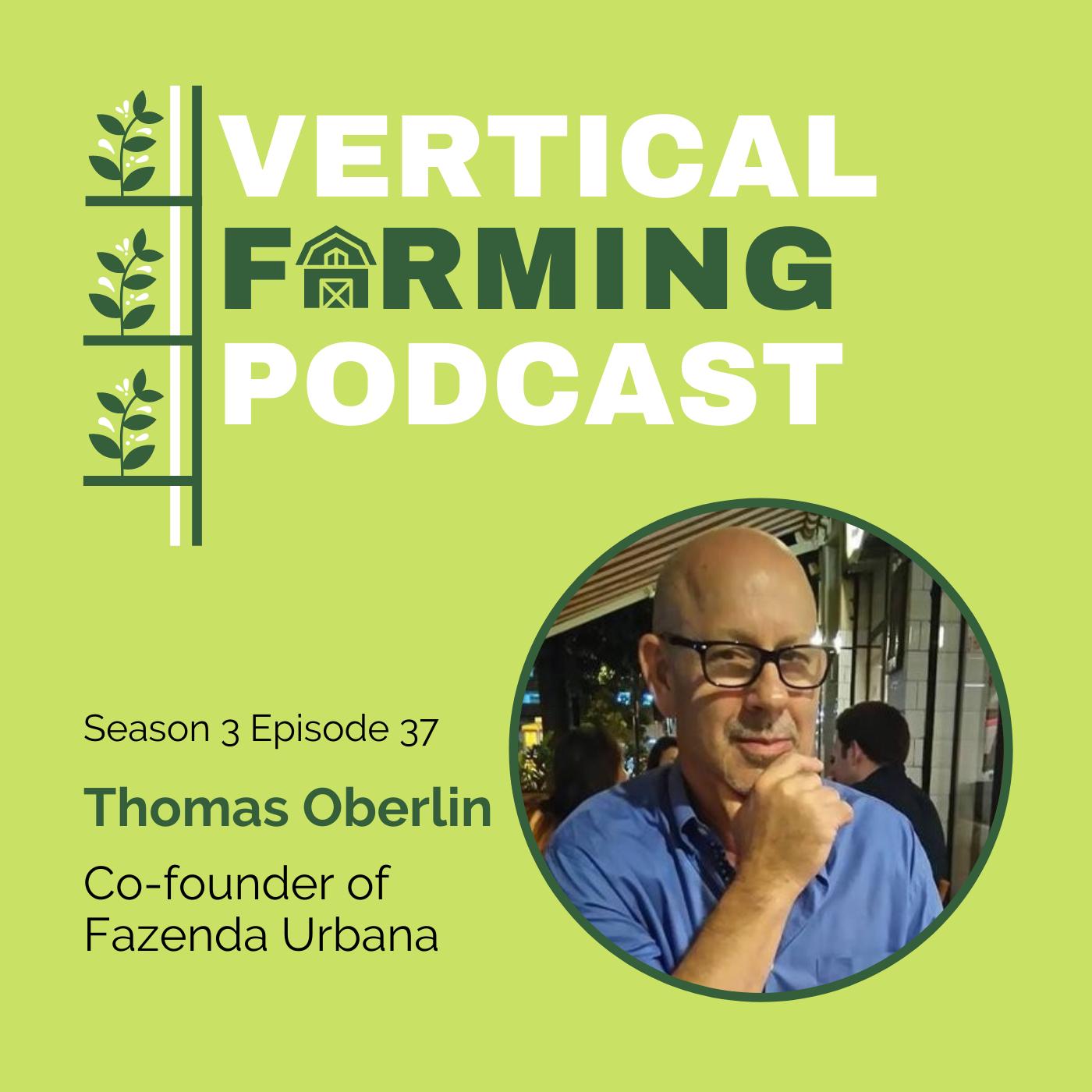 S3E37: Thomas Oberlin - Micro Greens: A Gateway Vegetable