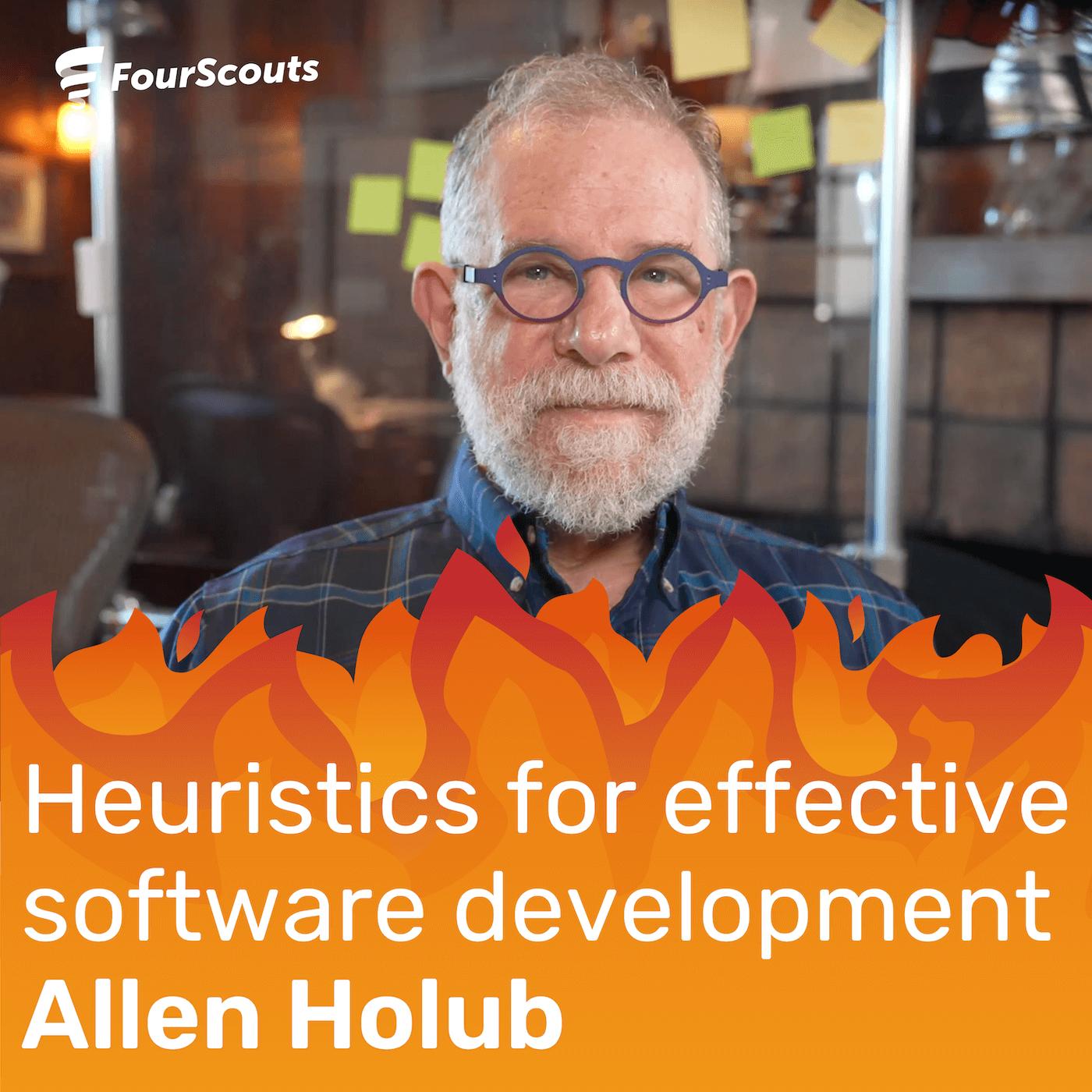 Heuristics for effective software development with Allen Holub