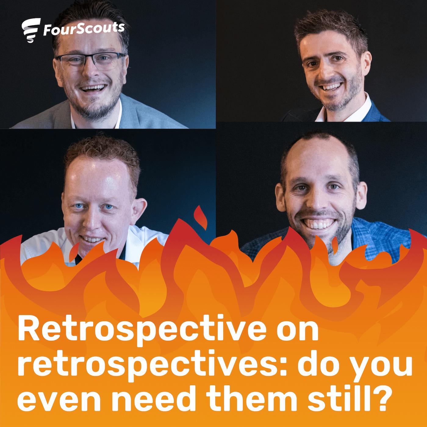 Retrospective on retrospectives: do you even need retros?