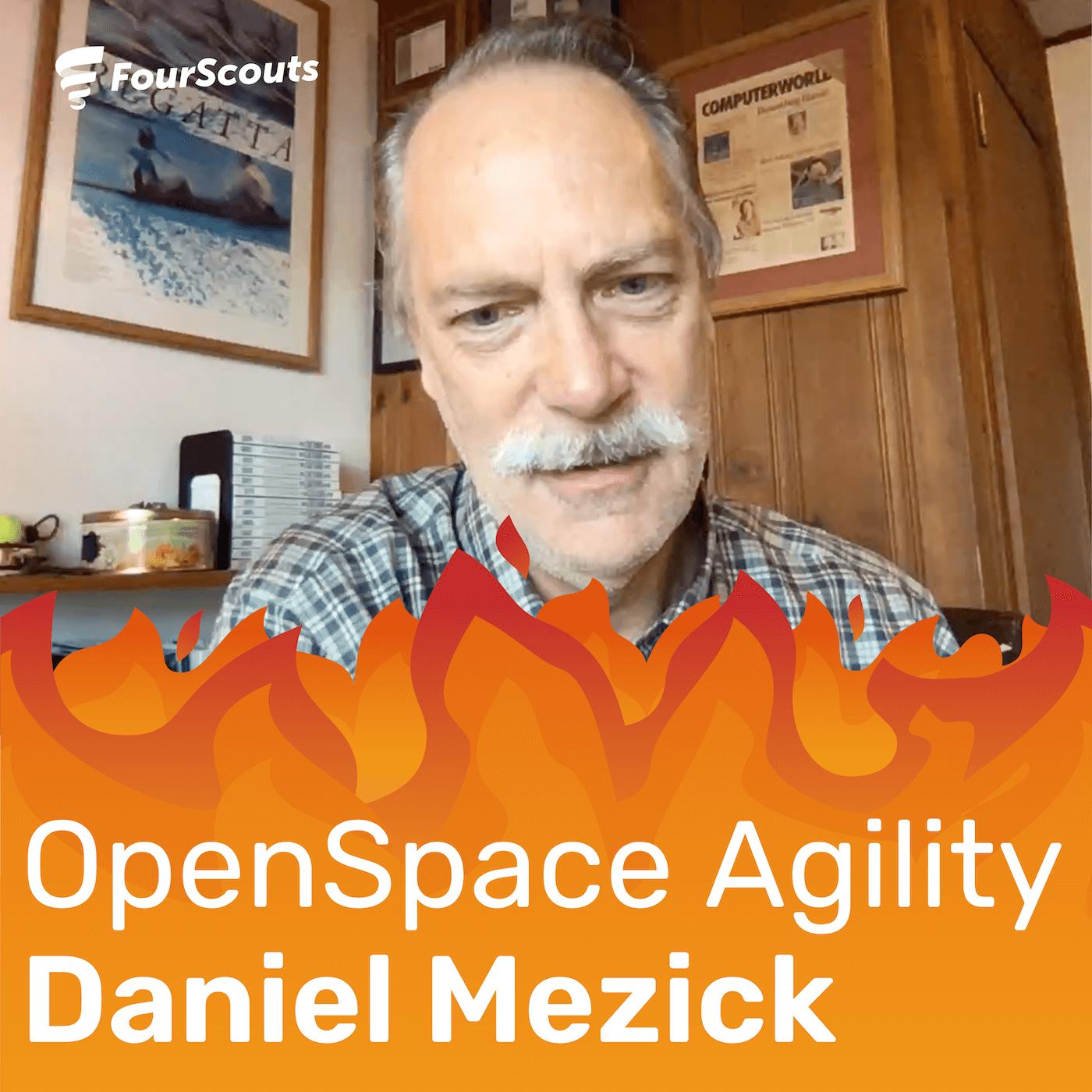OpenSpace Agility with Daniel Mezick