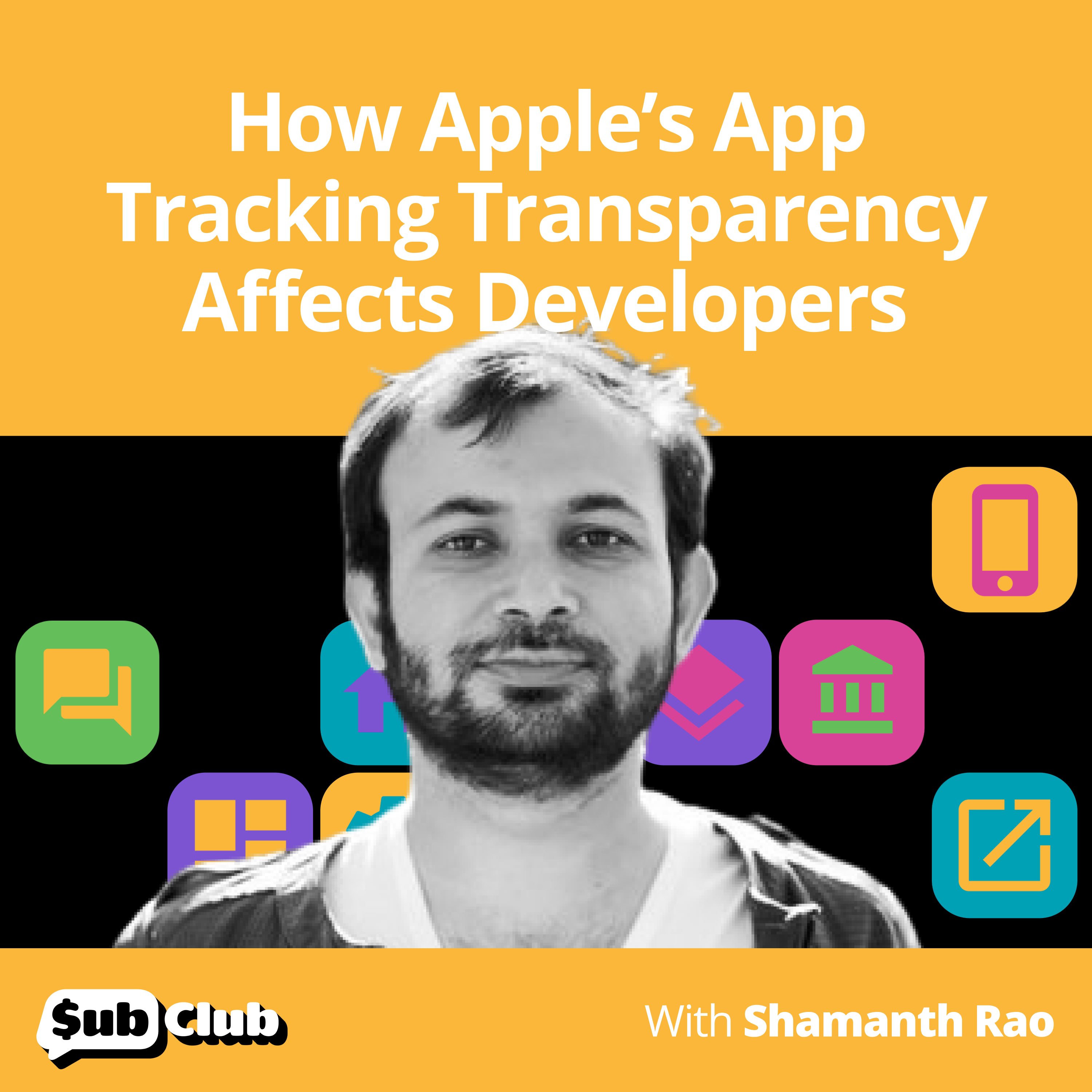 Shamanth Rao, RocketShip HQ - How Apple's App Tracking Transparency Affects Developers