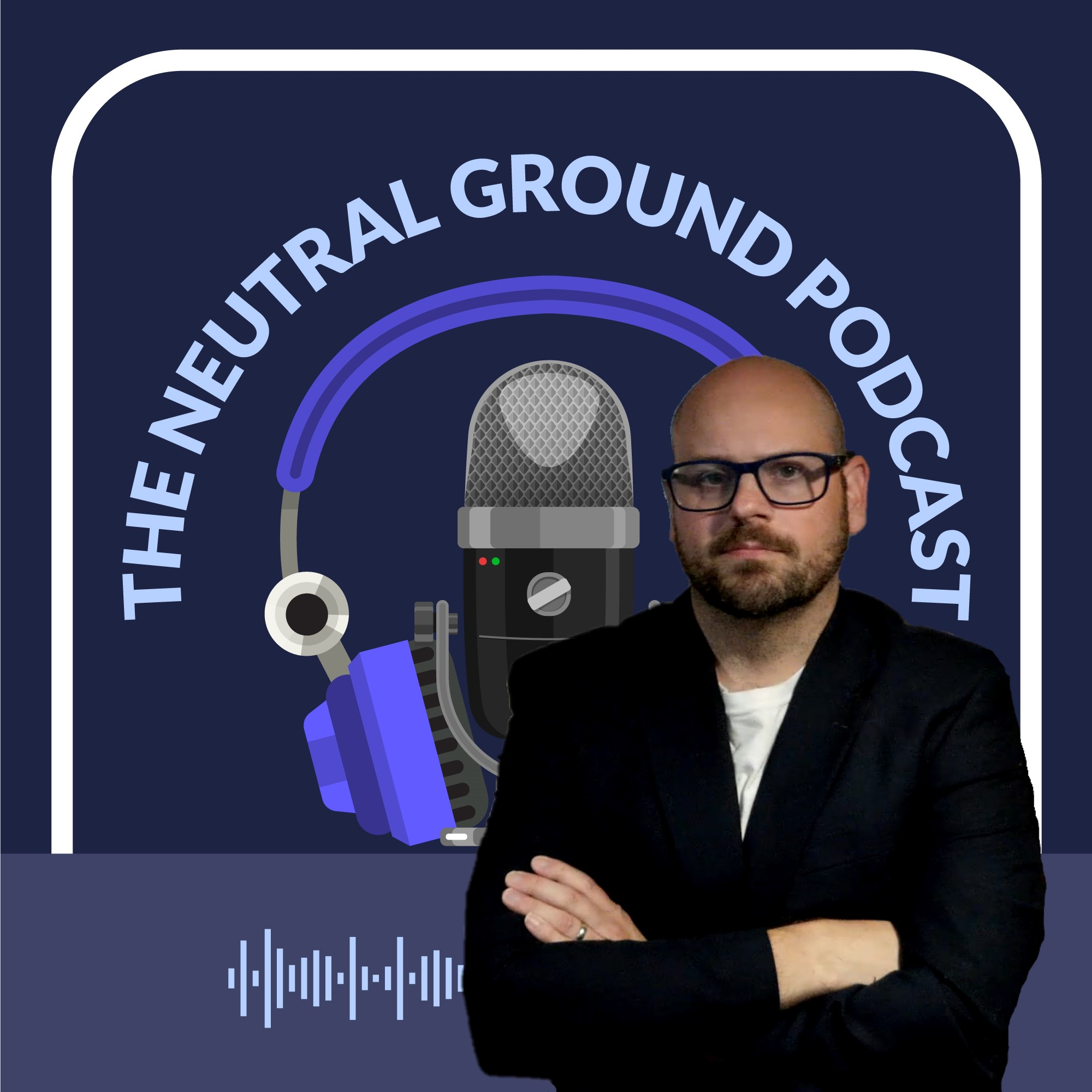 The Neutral Ground Podcast